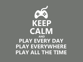 Keep Calm #013 - And Play by HundredMelanie
