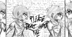 .:Please don't hate me:. by xCrazyWonderlandx