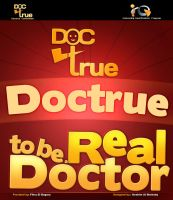 Doctrue project poster  2010 by ims-corner