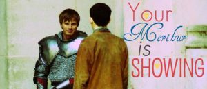 Your Merthur Is Showing Banner by LoveSanji101