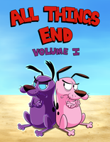 All Things End: Volume I Cover Commission by Courage09