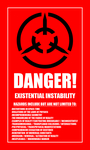 Existential Instability Hazard Sign (Complete) by Altrunchen