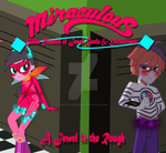 Miraculous - A Jewel in the Rough (Contest Entry) by Trail-Grazer