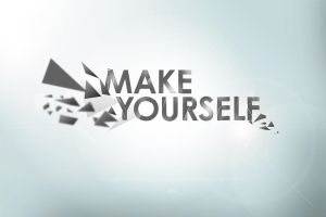 Make Yourself by fReeDoM257