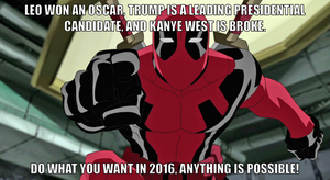 2016, Anything Is Possible by onyxcarmine