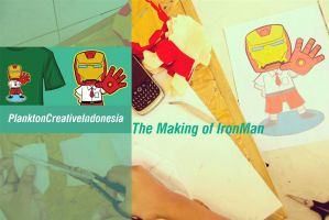 The Making of IronMan :D by PlanktonCreative