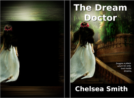 Dream Doctor Book Cover by chelsmith18