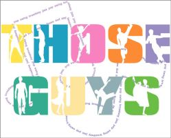 -:- those guys t-shirt design by notrightyet