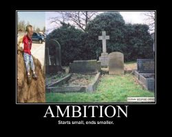 Ambition demotivational by Stickbomber