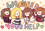 WEEEEEE NEED YOUR HELP by RinRinDaishi