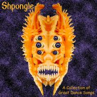 Shpongle A Collection of Great Dance Songs by zimzim1066