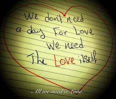All we need is Love by Drfayed