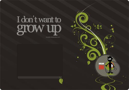 DVD - I DON'T WANT TO GROW UP by Novaker