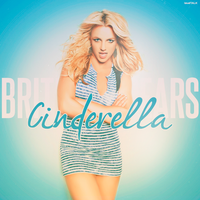 Britney Spears - Cinderella by LoudTALK