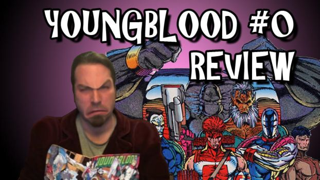 Youngblood #0 Review Titlecard by Bobsheaux