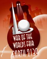 War of the World's Fair by MurderousAutomaton