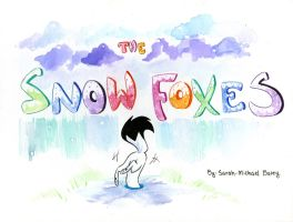 The Snow Foxes-cover by S-M-Batty