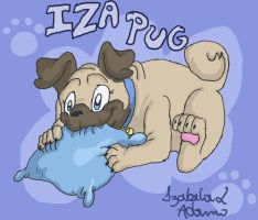 Iza Pug waiting for your visit by IzaPug