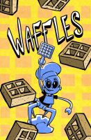Waffles! by rayne-gallows