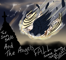 Sun Sets and the Angels fall by EdithSparrow