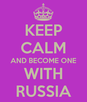 Keep calm and become one with Russia, da~ by IkiroM