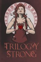 Trilogy Strong by ElysianImagery