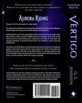 Vertigo: Aurora Rising Book Two (Back Cover) by GSJennsen