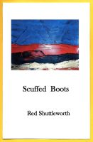 Scuffed Boots by RedShuttleworthPoet
