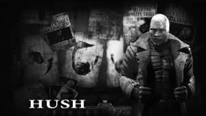 Hush Wallpaper by BatmanInc