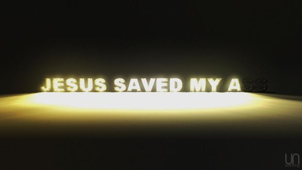 Un-learning: Jesus Saved My Ass by Nato-VanDookie