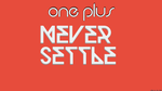 One Plus Never Settle by 1r4k35t