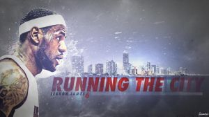 LeBron James - Running The City by OwenB23
