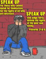 Speak Up For The Poor by ArtNGame215
