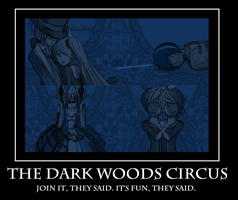 The Dark Woods Circus Motivational Poster by ArtisticPages