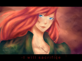.: I Will Sacrifice :. by Ask-Serca