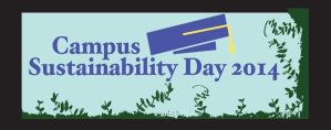 Campus Sustainability Day 2014 Logo Entry by MGartist