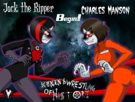 WWoH - Jack the Ripper Vs. Charles Manson - Begin! by PlayboyVampire