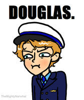 DOUGLAS NO. by TheMightyNarwhal