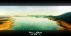 Watered Down by adit