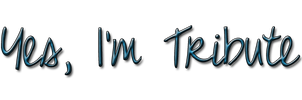 Yes I'm Tribute Text by DirecLover