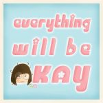 WILL BE OKAY by deWhin