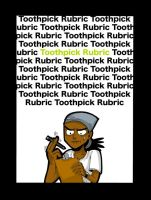 Toothpick Rubric by ToxicToothpick