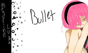 Bullet by TigerBoo99