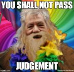 You Shall Not Pass Judgement by HaniaJedi