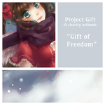 Project Gift: Gift of Freedom by Paper-Neko