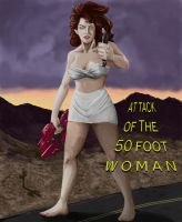 Attack of the 50 foot Woman by Zippedbinders