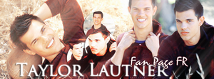 Taylor Lautner Fan Page FR by N0xentra