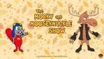 The Mocky and MooseKnuckle Show by AnutDraws