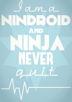 Ninja Never Quit by Neon-Frost