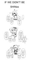 IF NO SHINee by KnotBerry